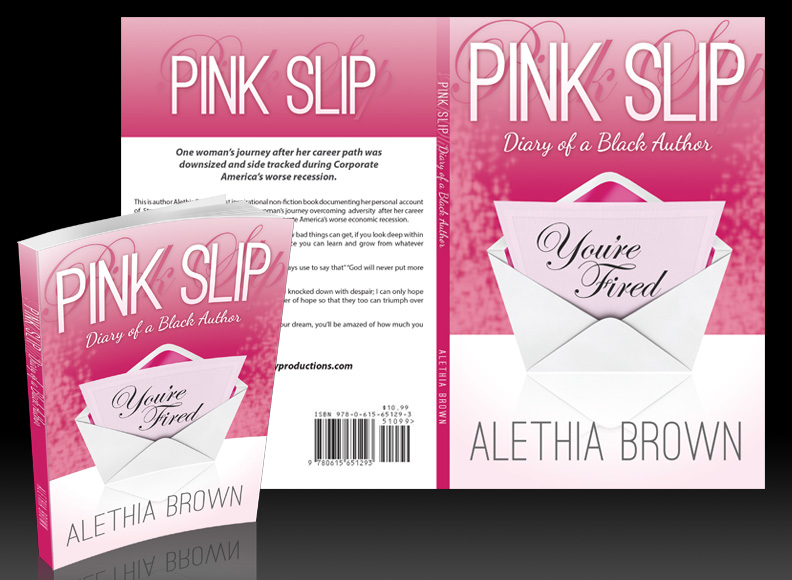 "Pink Slip ""Diary of a Black Author"""